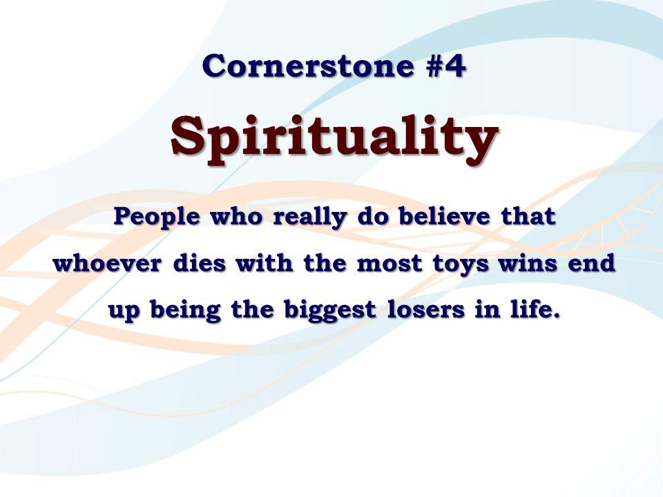 Spirituality Cornerstone #4