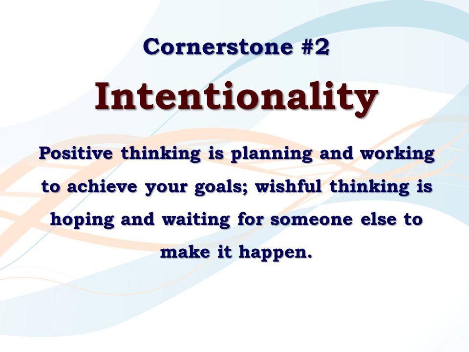 Intentionality Cornerstone #2