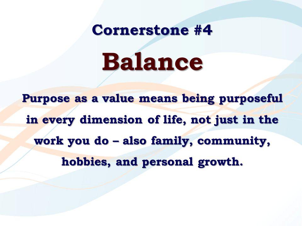 Cornerstone #4 Balance.
