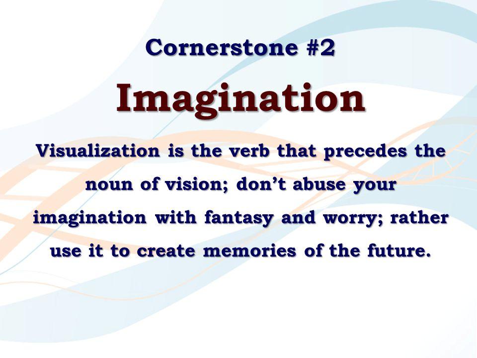 Imagination Cornerstone #2
