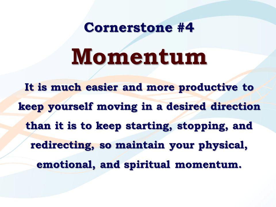 Momentum Cornerstone #4