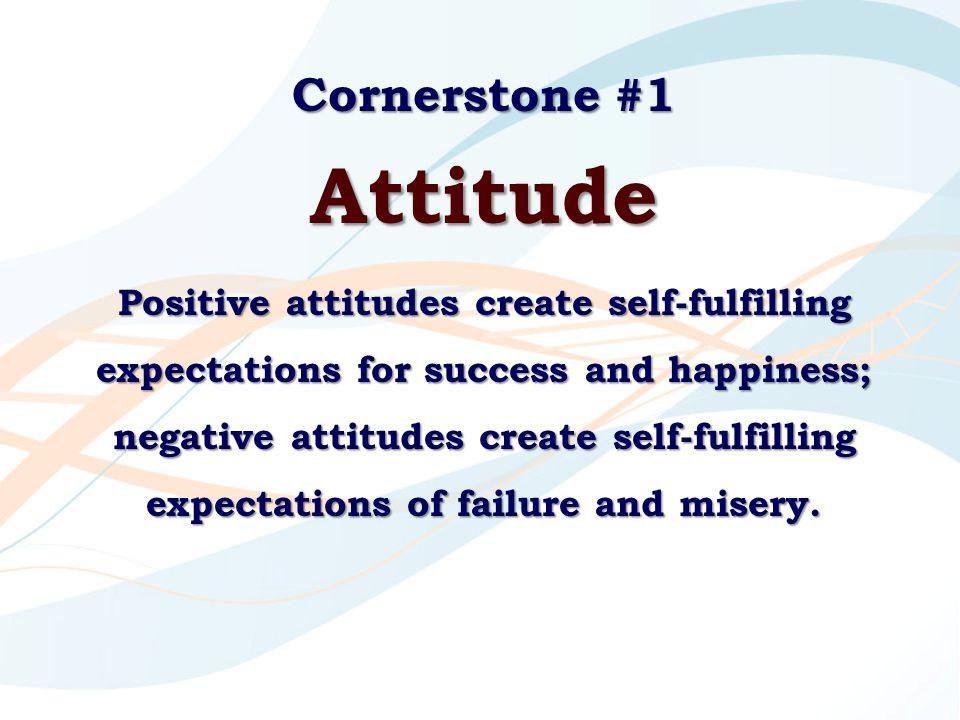 Attitude Cornerstone #1