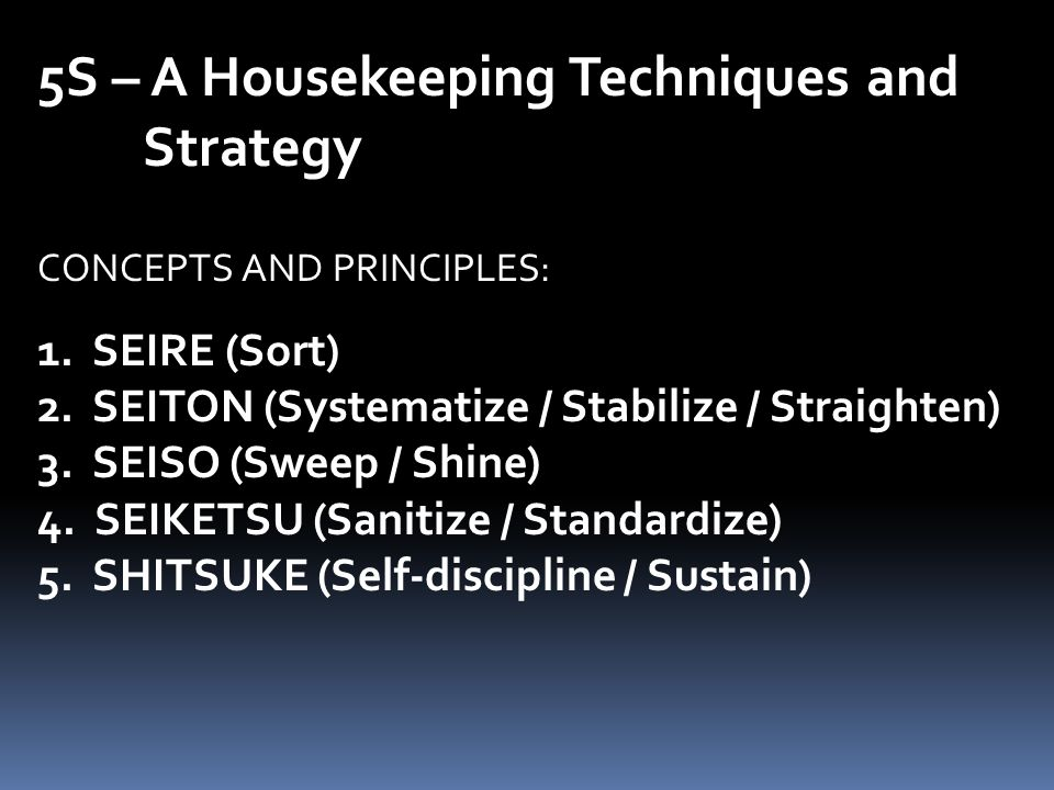 5S – A Housekeeping Techniques and Strategy