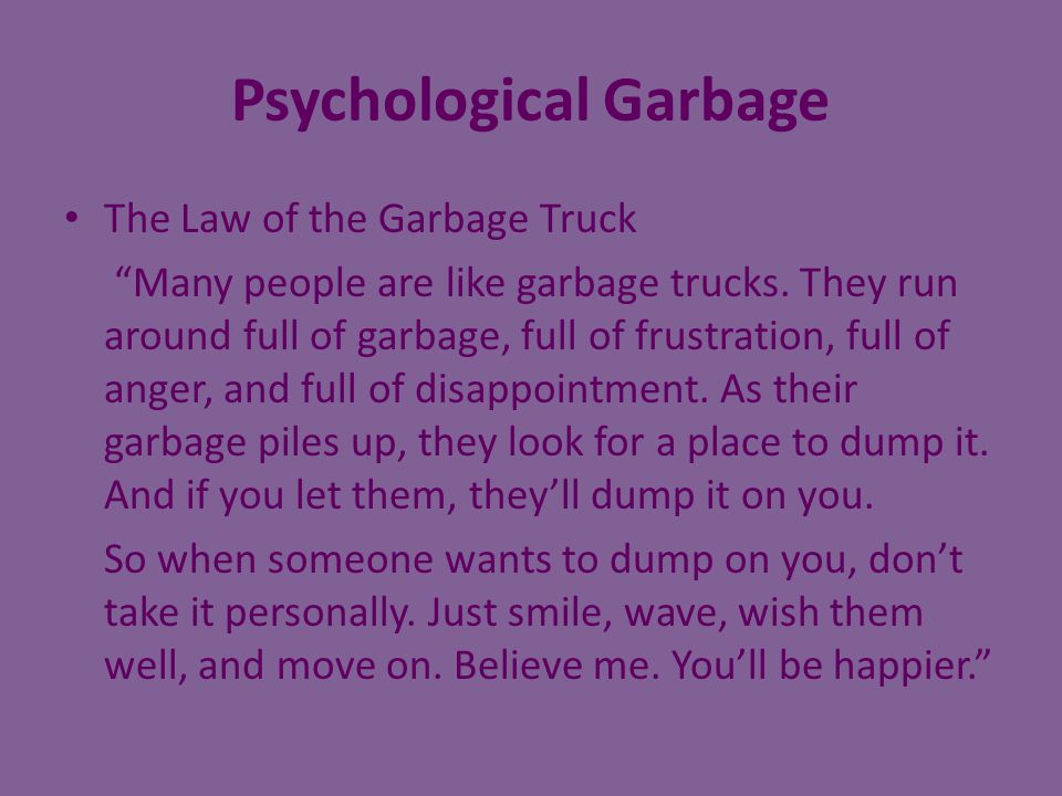 Psychological Garbage