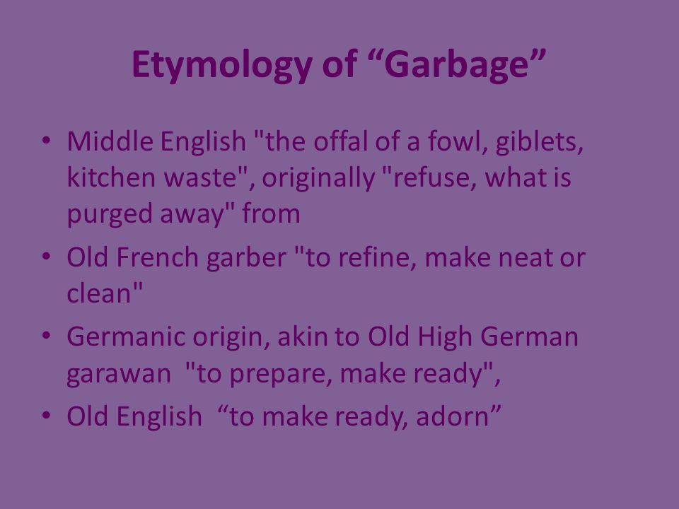 Etymology of Garbage