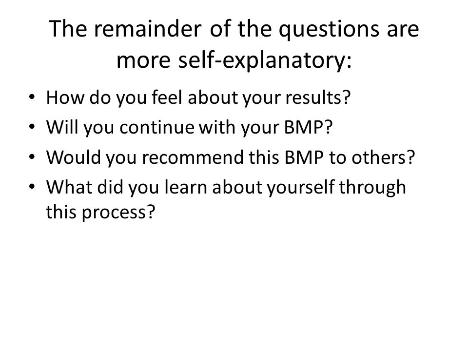 The remainder of the questions are more self-explanatory: