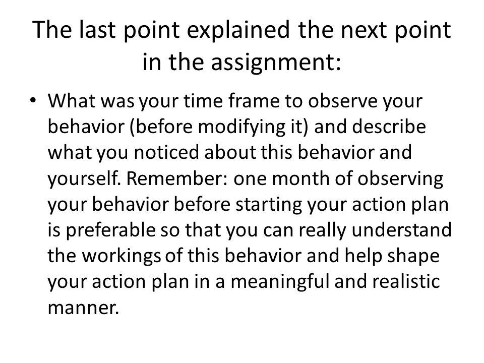 The last point explained the next point in the assignment: