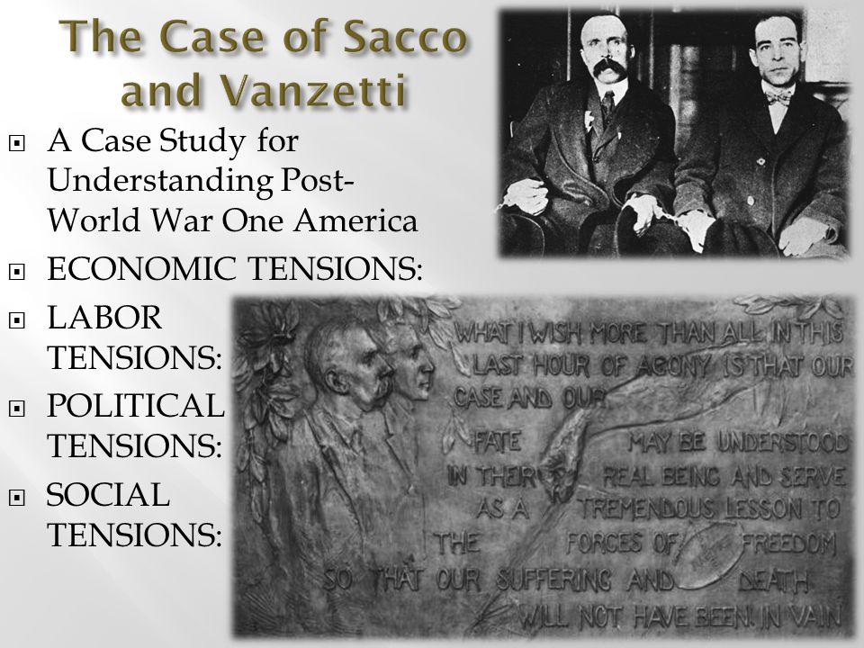 The Case of Sacco and Vanzetti