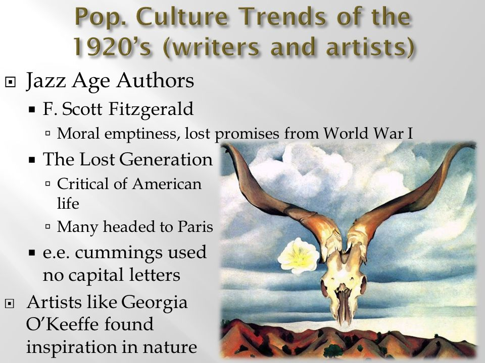 Pop. Culture Trends of the 1920's (writers and artists)