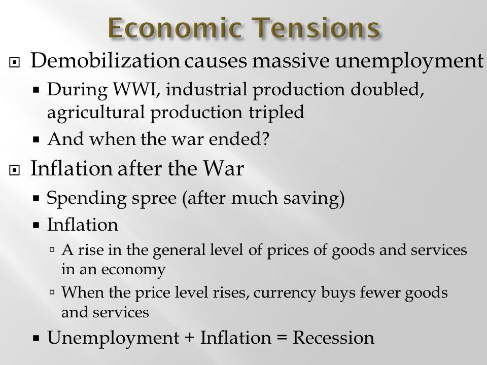 Economic Tensions Demobilization causes massive unemployment