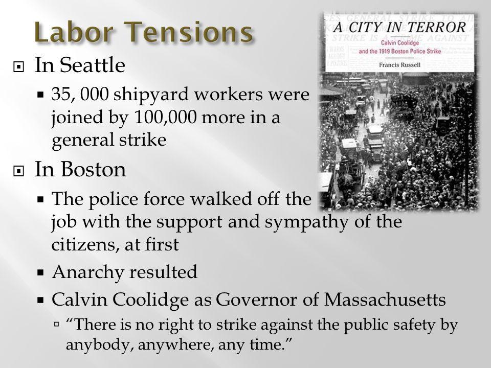Labor Tensions In Seattle In Boston