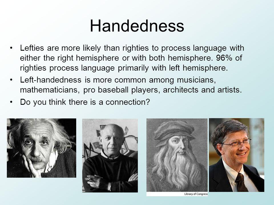 Handedness