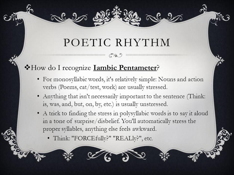 Poetic rhythm How do I recognize Iambic Pentameter