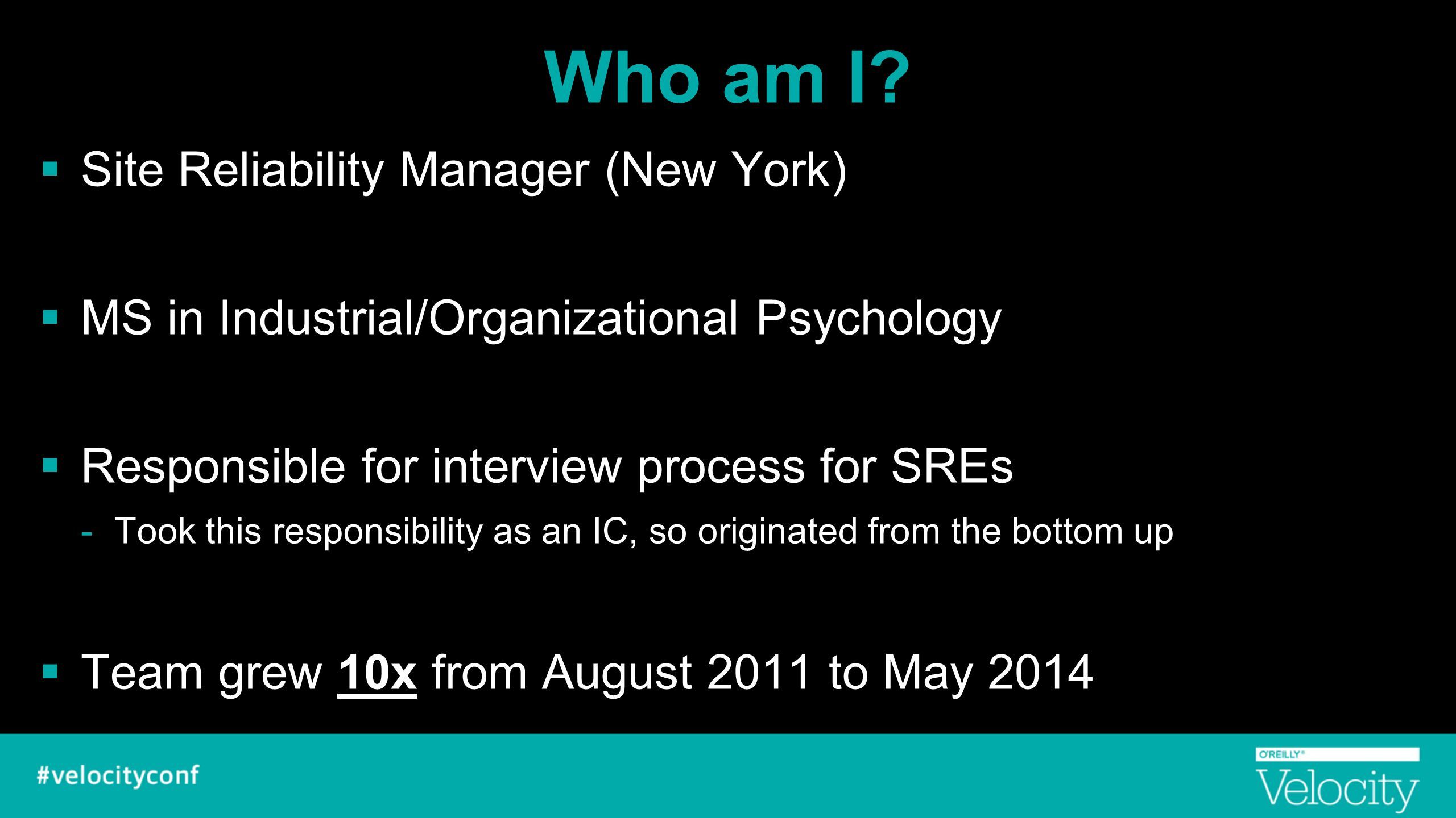 Who am I Site Reliability Manager (New York)