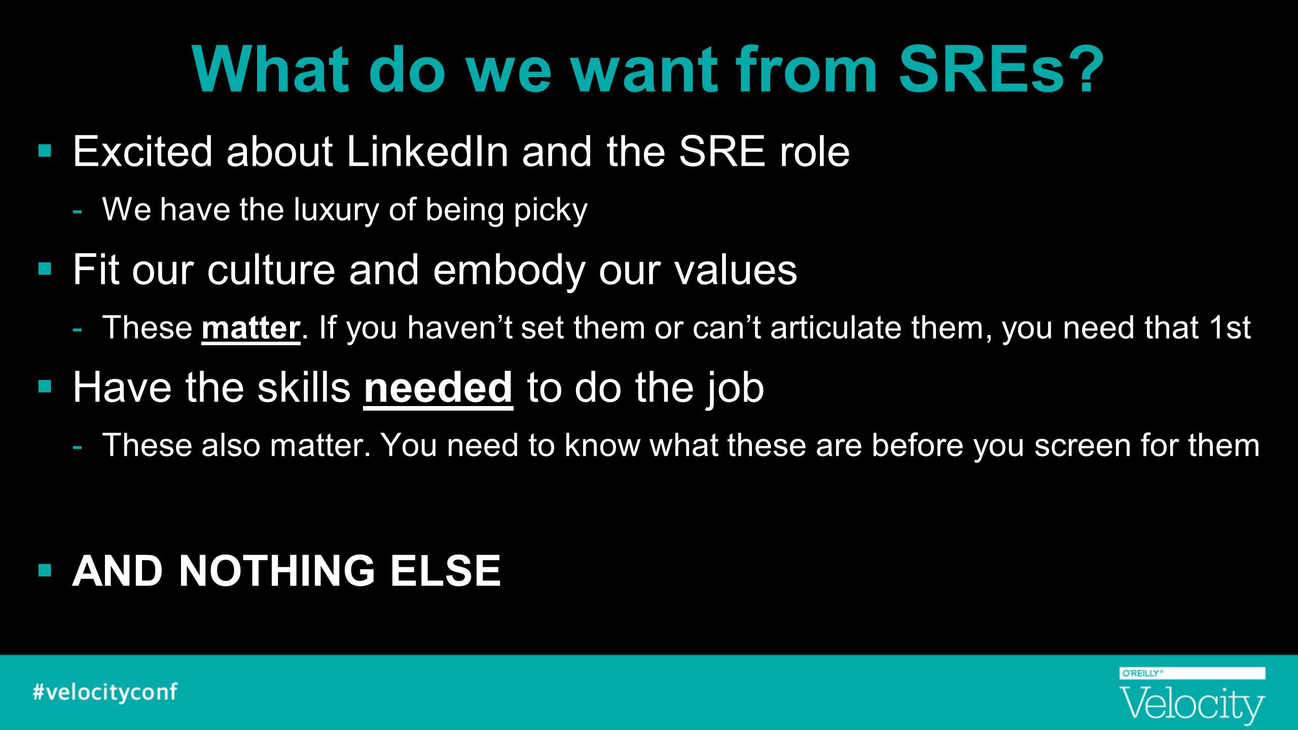 What do we want from SREs