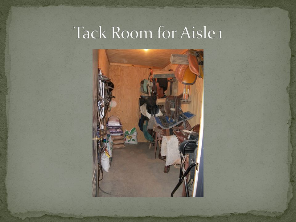 Tack Room for Aisle 1
