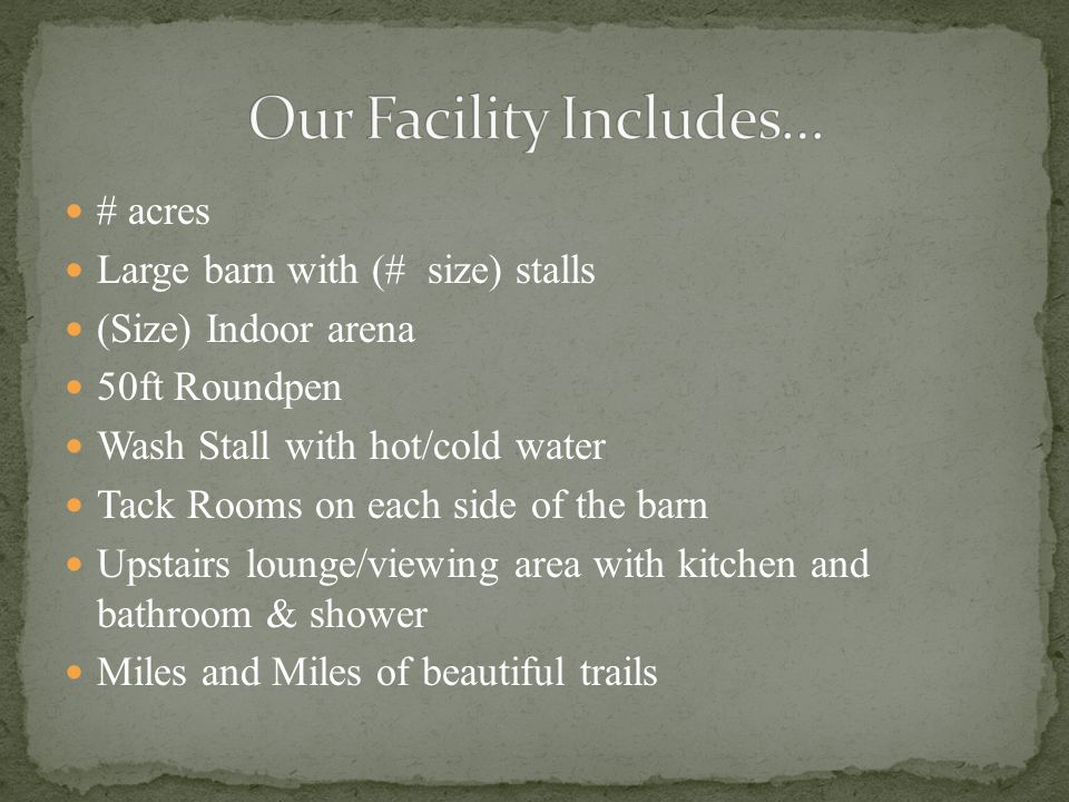 Our Facility Includes…