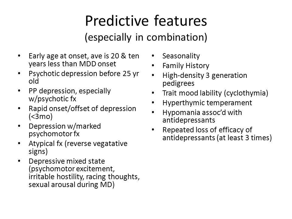 Predictive features (especially in combination)