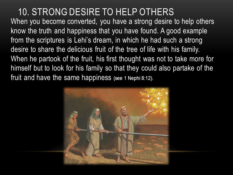 10. Strong desire to help others