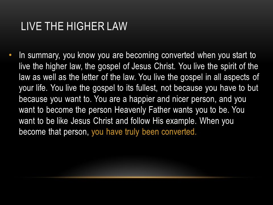 Live the higher law