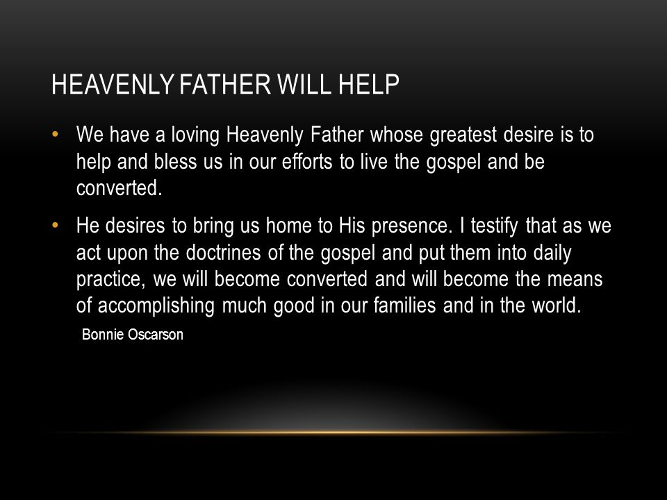 Heavenly father will help
