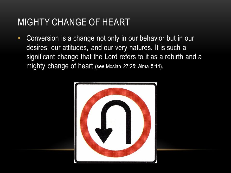 Mighty change of heart