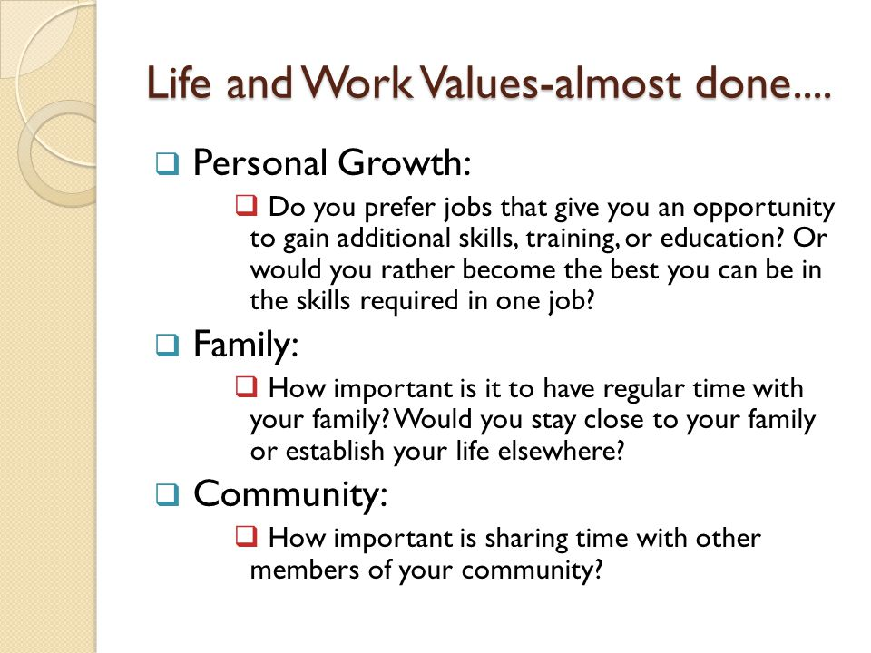 Life and Work Values-almost done....