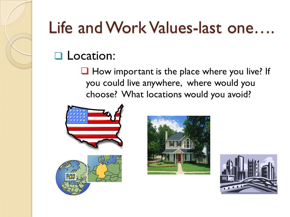 Life and Work Values-last one….