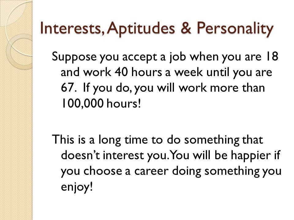 Interests, Aptitudes & Personality