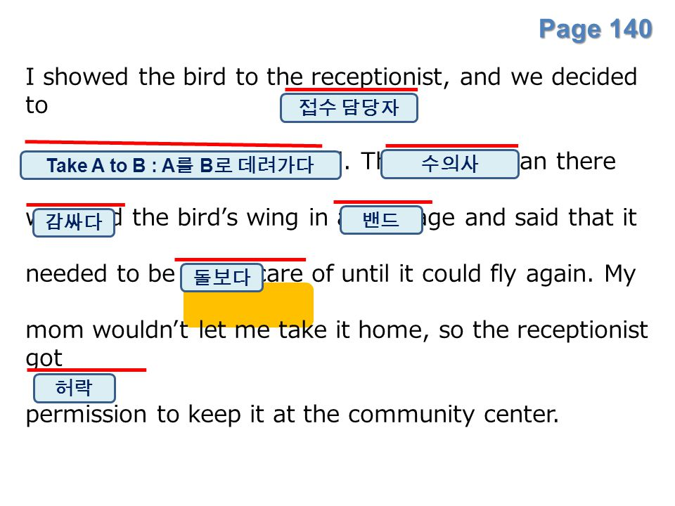Page 140 I showed the bird to the receptionist, and we decided to