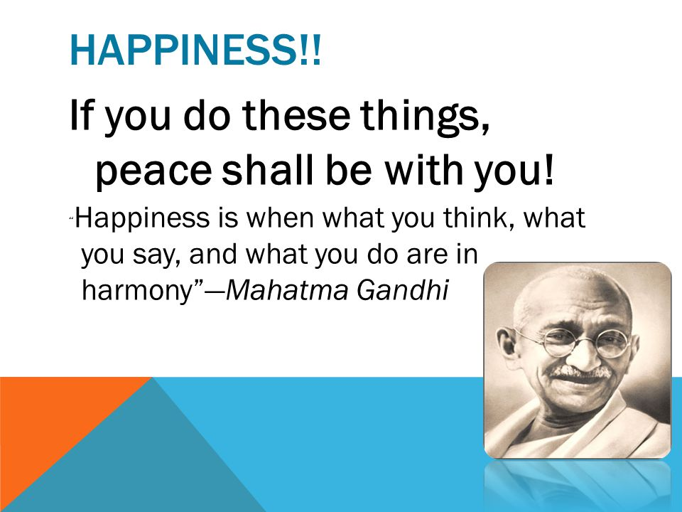 If you do these things, peace shall be with you!
