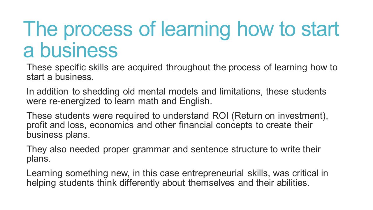 The process of learning how to start a business