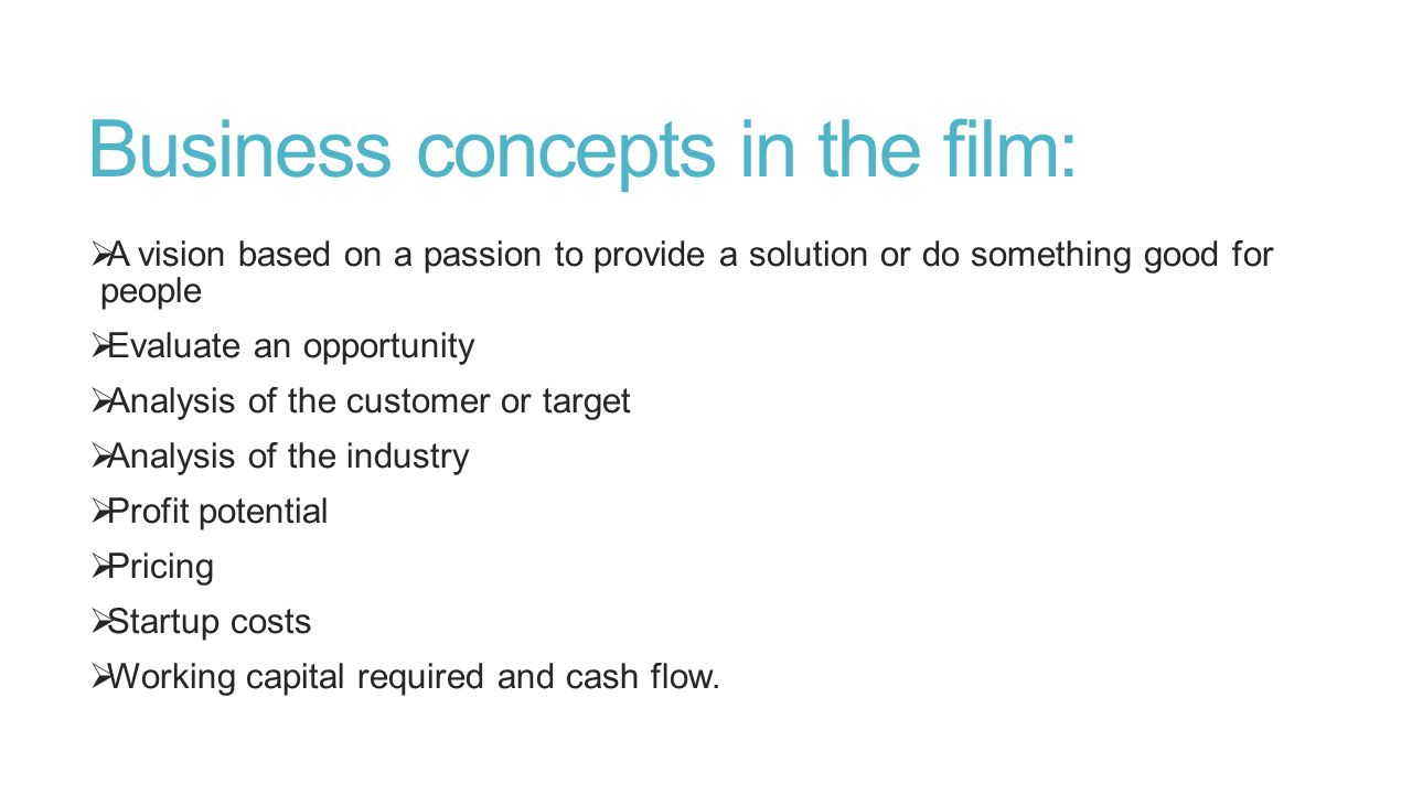 Business concepts in the film: