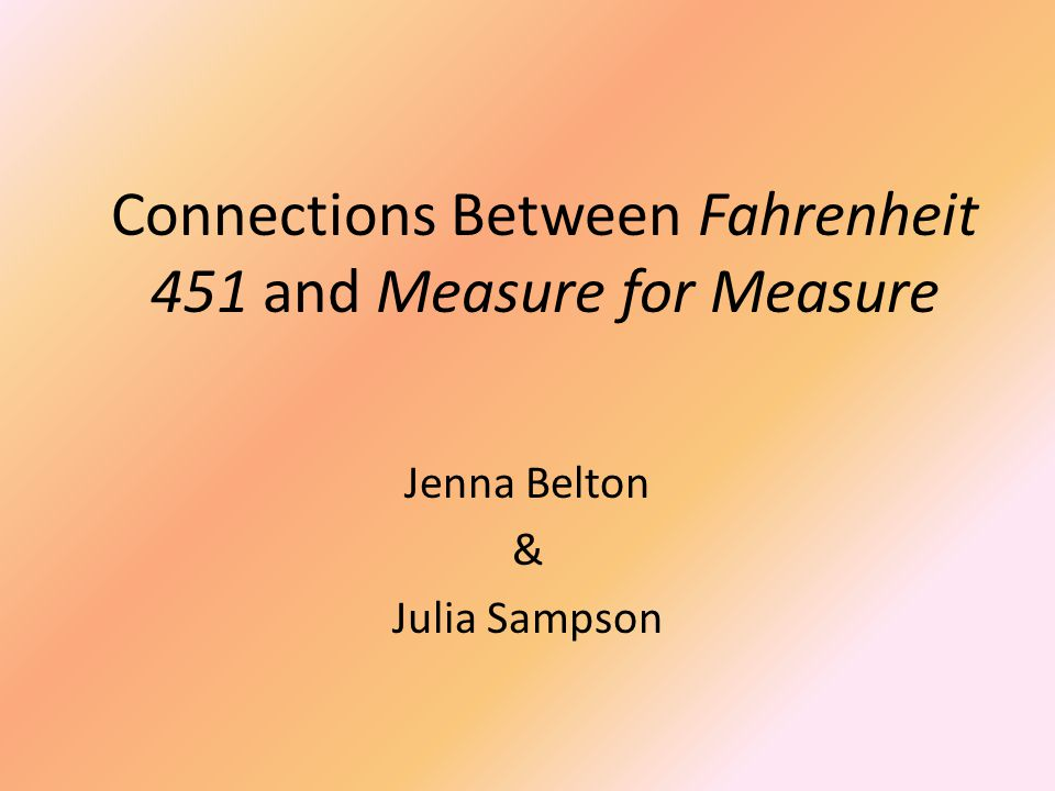 Connections Between Fahrenheit 451 and Measure for Measure