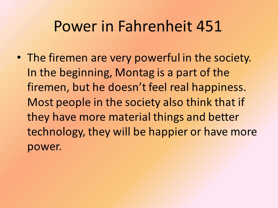 Power in Fahrenheit 451