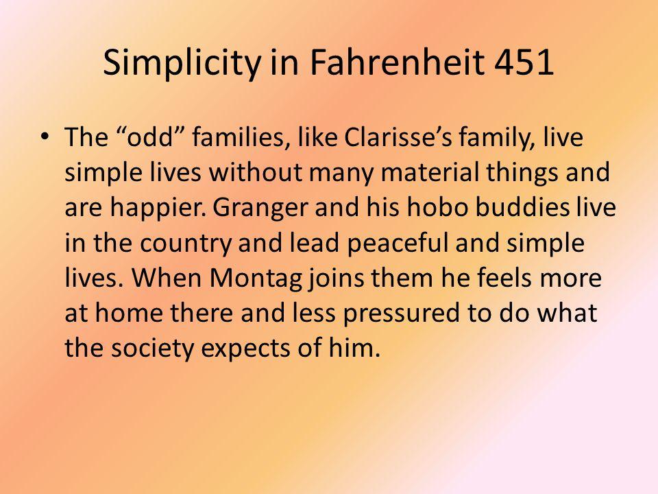 Simplicity in Fahrenheit 451