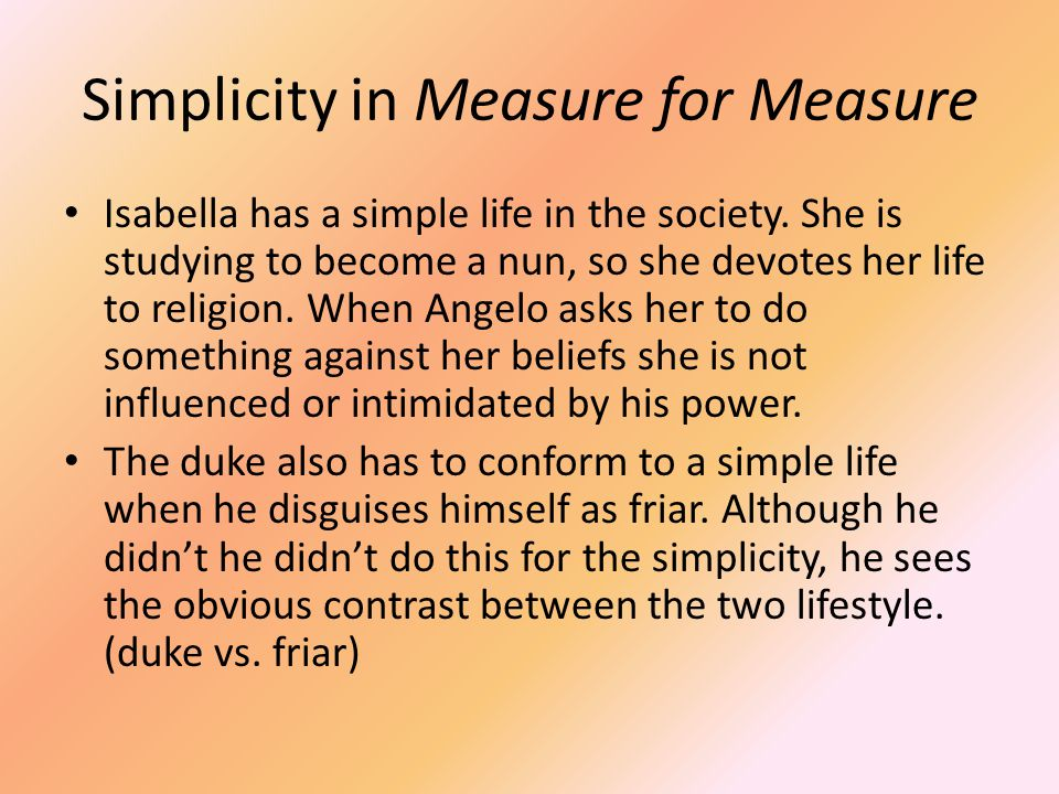 Simplicity in Measure for Measure