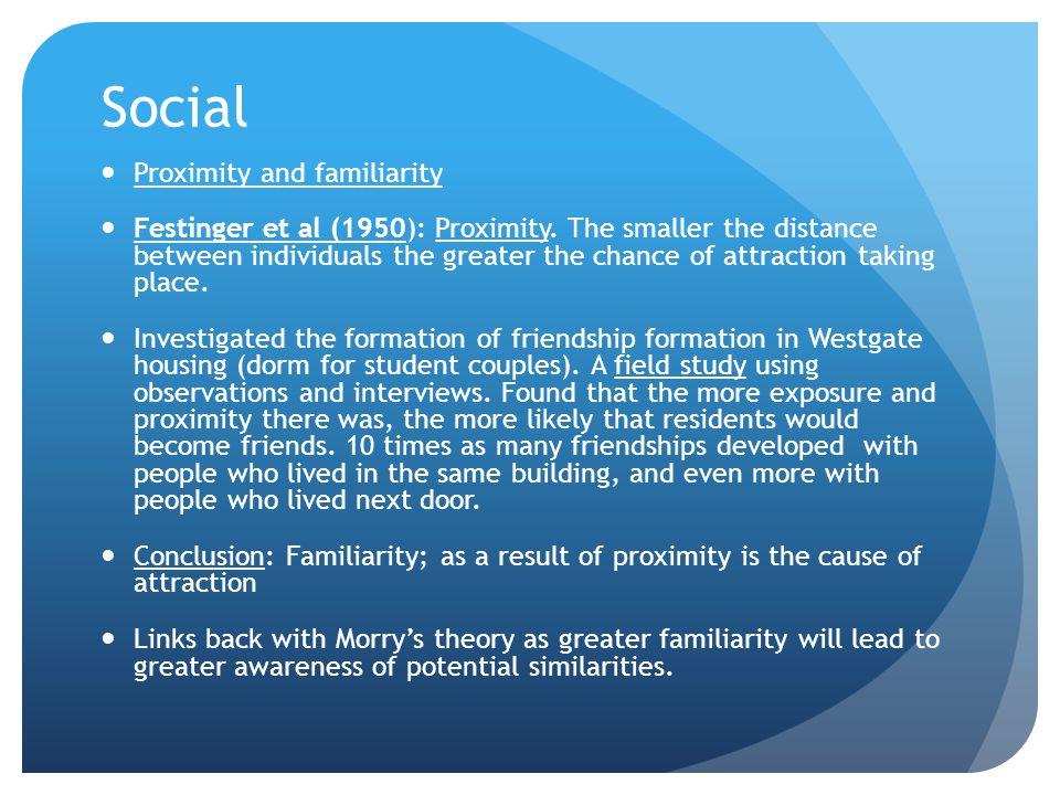 Social Proximity and familiarity
