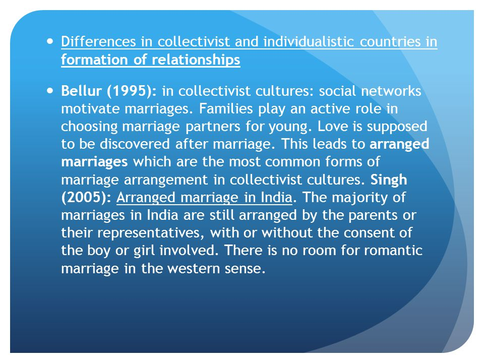 Differences in collectivist and individualistic countries in formation of relationships