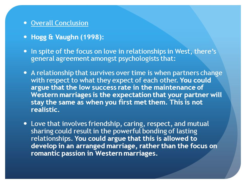 Overall Conclusion Hogg & Vaughn (1998):