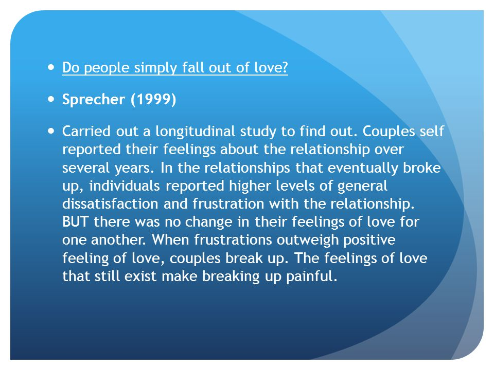 Do people simply fall out of love