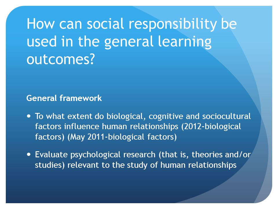 How can social responsibility be used in the general learning outcomes