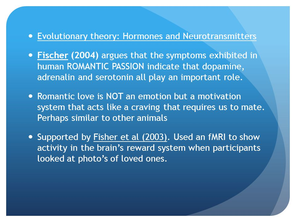 Evolutionary theory: Hormones and Neurotransmitters