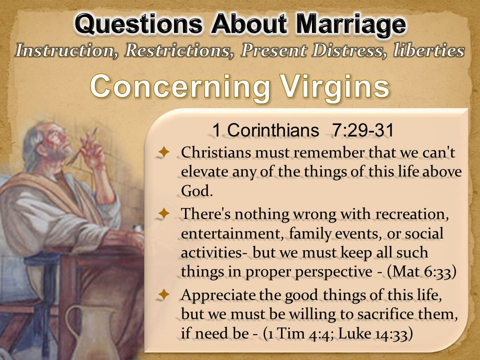 Concerning Virgins Questions About Marriage