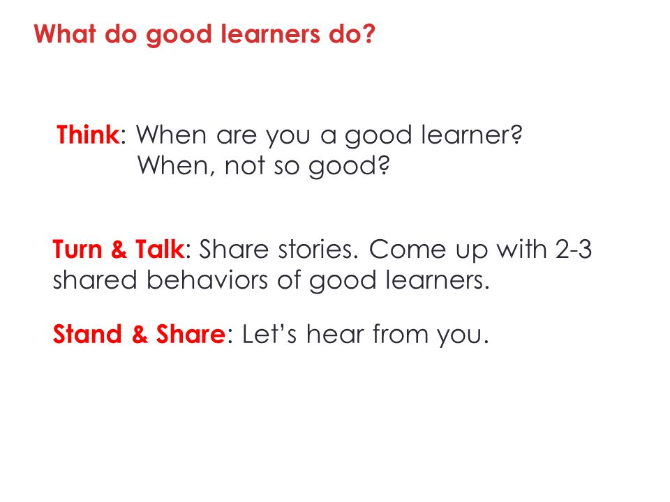 What do good learners do