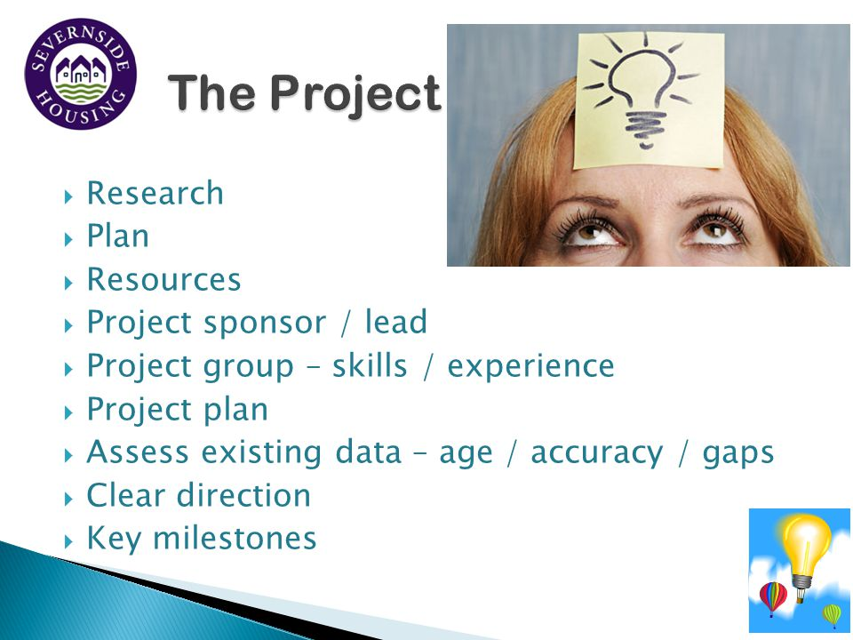 The Project Research Plan Resources Project sponsor / lead