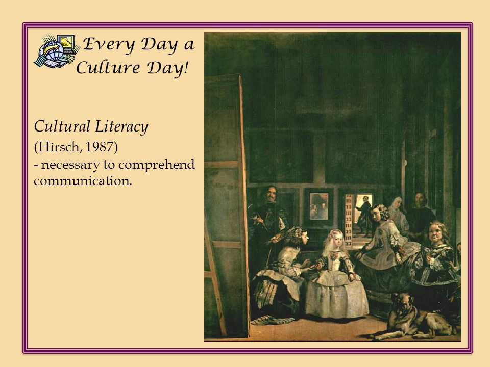 Cultural Literacy (Hirsch, 1987)