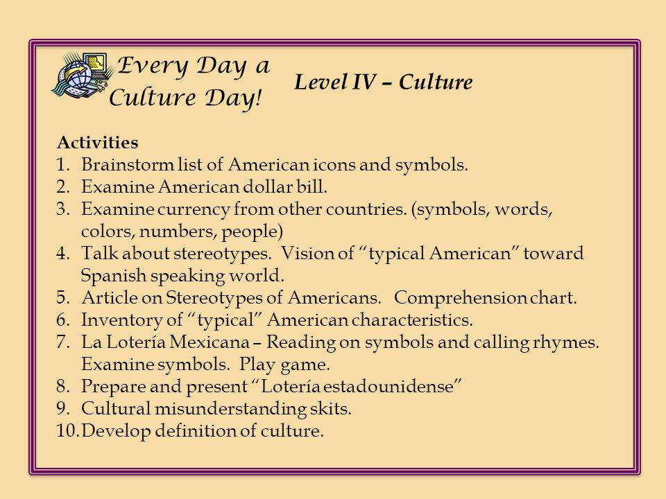 Every Day a Culture Day! Level IV – Culture Activities