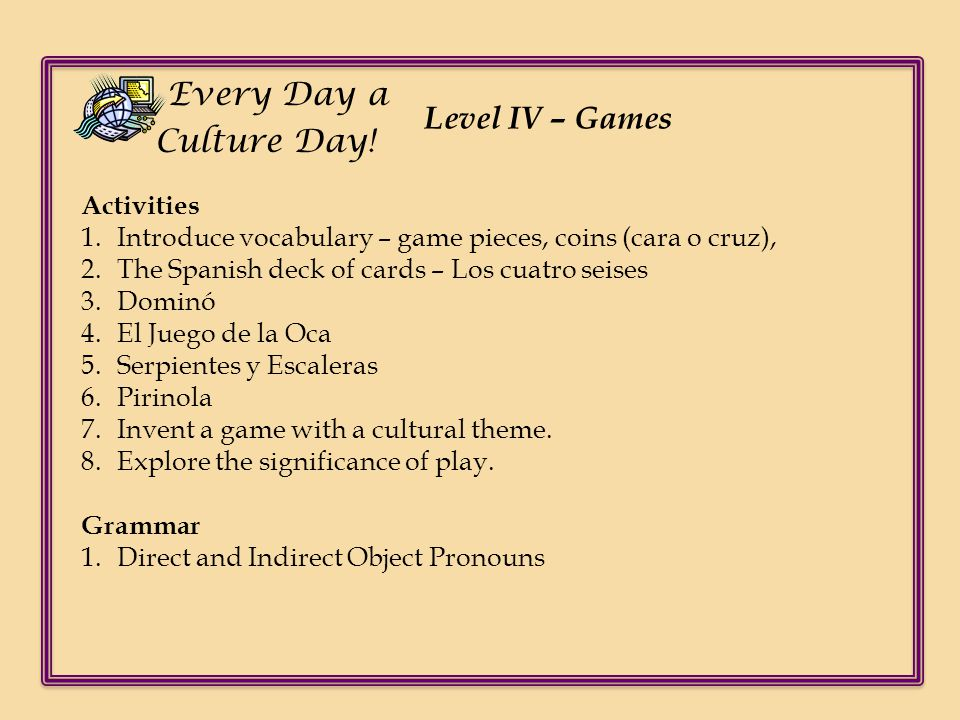 Every Day a Culture Day! Level IV – Games Activities