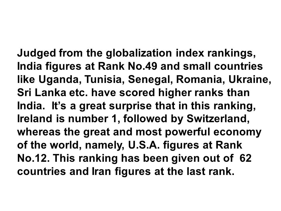 Judged from the globalization index rankings, India figures at Rank No
